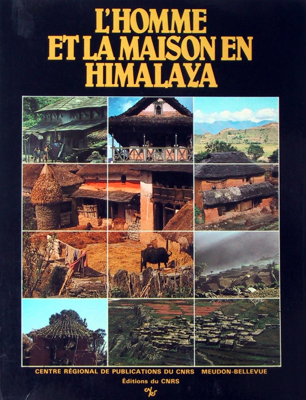 L'Homme et la maison en Himalaya