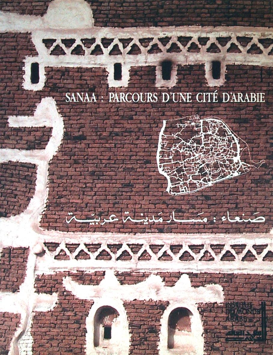 Sanaa, parcours d'une cité d'Arabie